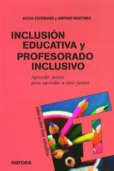 Inclusión educativa y profesorado inclusivo - Alicia Escribano - Narcea Ediciones