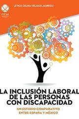 La inclusión laboral de las personas con discapacidad - Leticia Celina Velasco Jauregui - Ibero