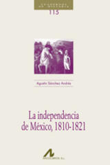 La independencia de México, 1810-1821 - Agustín Sánchez Andrés - Arco