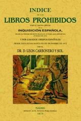 Índice de los libros prohibidos por la Inquisición - León Carbonero y Sol - Maxtor