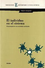 El Individuo en el sistema - Helm Stierlin - Herder