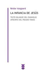 La infancia de Jesús - Reidar Aasgaard - Ediciones Sígueme