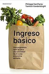 Ingreso básico - Philippe Van Parijs - Grano de sal