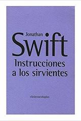 Instrucciones a los sirvientes - Jonathan Swift - Sexto Piso