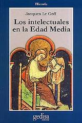 Los intelectuales en la Edad Media - Jacques Le Goff - Editorial Gedisa