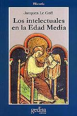 Los intelectuales en la Edad Media - Jacques Le Goff - Editorial Gedisa
