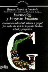 Interacción y proyecto familiar - Renata Frank de Verthelyi - Editorial Gedisa