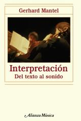 Interpretación - Gerhard Mantel - Alianza editorial