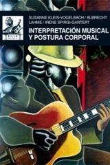 Interpretación musical y postura corporal -  AA.VV. - Akal