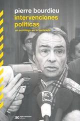 Intervenciones políticas - Pierre Bourdieu - Siglo XXI Editores