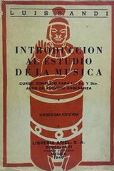 Introducción al estudio de la música 11a Edición - Luis Sandi -  AA.VV. - Otras editoriales
