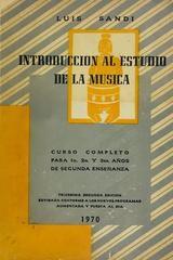 Introducción al estudio de la música 32a Edición - Luis Sandi -  AA.VV. - Otras editoriales