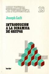 Introducción a la dinámica de grupos - Joseph Luft - Herder