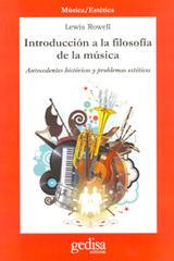 Introducción a la filosofía de la música - Lewis Rowell - Editorial Gedisa