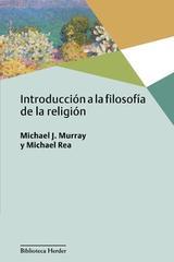 Introducción a la filosofía de la religión - Michael J. Murray - Herder