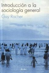 Introducción a la sociología general - Guy Rocher - Herder