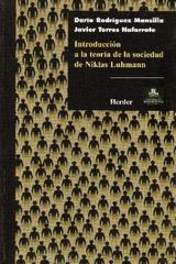 Introducción a la teoría de la sociedad de Niklas Luhmann - Darío Rodríguez Mansilla - Herder México