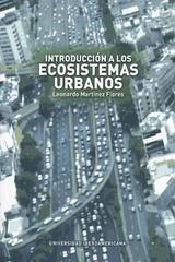 Introducción a los ecosistemas urbanos - Leonardo Martínez Flores - Ibero