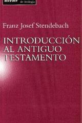 Introducción al Antiguo Testamento - Franz Josef Stendebach - Herder