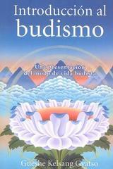 Introducción al budismo - Gueshe Kelsang Gyatso - Tharpa