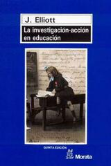 La Investigación-acción en educación - Jhon Elliott - Morata