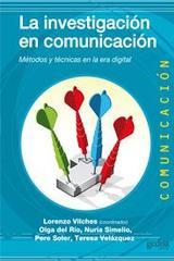 La investigación en comunicación - Lorenzo Vilches - Editorial Gedisa