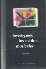 Investigando los estilos musicales - Roy Bennett - Akal