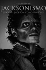 Jacksonismo - Mark Fisher - Caja Negra Editora