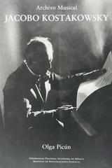 Jacobo Kostakowsky archivo musical - Olga Picún -  AA.VV. - Otras editoriales