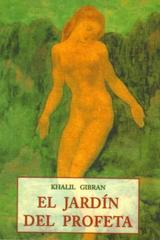 El Jardin del profeta - Khalil Gibran - Olañeta