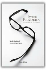 Javier Pradera -  AA.VV. - Trama Editorial