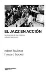 El jazz en acción -  AA.VV. - Siglo XXI Editores
