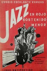 Jazz en rojo sostenido menor - Evodio Escalante Vargas -  AA.VV. - Otras editoriales