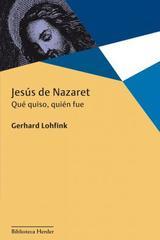 Jesús de Nazaret - Gerhard Lohfink - Herder