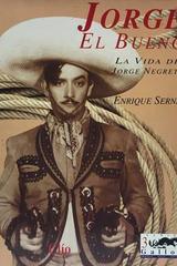 Jorge el bueno (3 tomos) - Enrique Serna -  AA.VV. - Otras editoriales