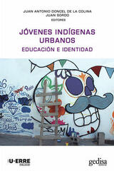 Jóvenes indígenas urbanos -  AA.VV. - Editorial Gedisa