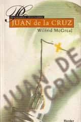 Juan de la Cruz - Wilfrid Mc Greal - Herder