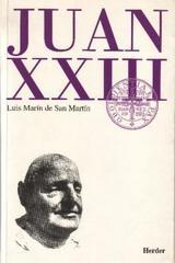 Juan XXIII - LuisMarín de San Martín - Herder