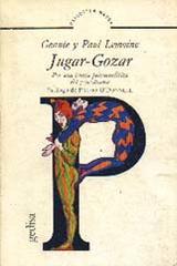 Jugar-gozar -  AA.VV. - Editorial Gedisa