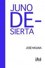 Juno Desierta - José Molina - Mangos de Hacha
