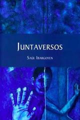 Juntaversos - Saúl Ibargoyen - Ediciones Eón