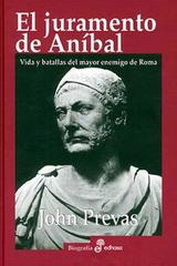 El juramento de Aníbal - John Prevas - Edhasa