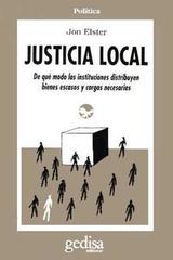 Justicia local - Jon Elster - Editorial Gedisa