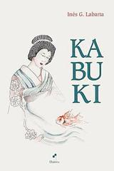 Kabuki - Inés G. Labarta - Dairea