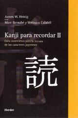 Kanji para recordar II  - James Wallace Heisig - Herder