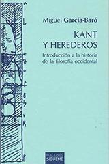 Kant y herederos - Miguel García-Baró - Ediciones Sígueme