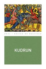 Kudrun -  Anónimo - Akal