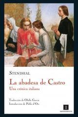 La abadesa de Castro -  Stendhal  - Impedimenta