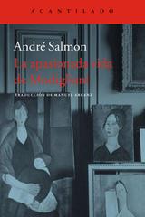 La apasionada vida de Modigliani - André Salmon - Acantilado