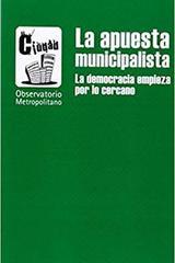 La apuesta municipalista -  AA.VV. - Traficantes de sueños